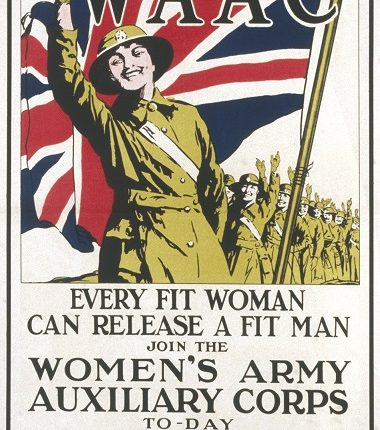 "Recruitment poster for the  Women's Army Auxiliary Corps  during the First World War,  stating that ""every fit woman  can release a fit man"" for  service.     Date: c.1916"